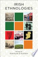 Irish Ethnologies Book