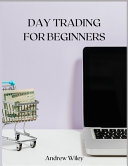 DAY TRADING For Beginners Book