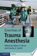Essentials Of Trauma Anesthesia Book PDF