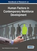 Handbook of Research on Human Factors in Contemporary Workforce Development
