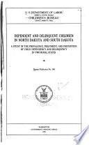 Dependent And Delinquent Children In North Dakota And South Dakota