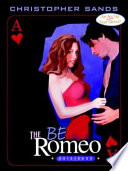 Be Romeo Guidebook For The Modern Lover Book PDF