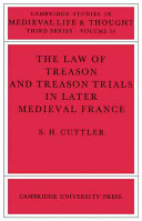 Pdf The Law of Treason and Treason Trials in Later Medieval France