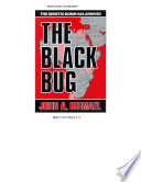 THE BLACK BUG - The Second Black Holocaust