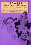 Notable American Women  1607 1950