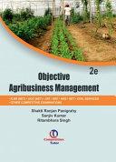 Objective Agribusiness Management  2nd Ed