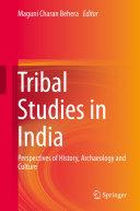 Tribal Studies in India
