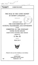 Study Numbers  Subcommittee on Patents  Trademarks  and Copyrights  Role of the court expert in patent litigation