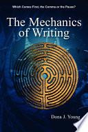 The Mechanics of Writing