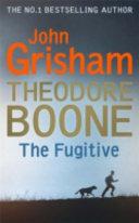 Theodore Boone 05  The Fugitive Book