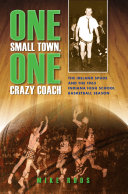 One Small Town, One Crazy Coach