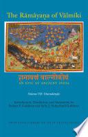 The R  m  ya   a of V  lm  ki  An Epic of Ancient India  Volume VII Book