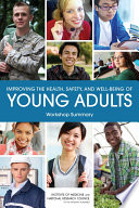 Improving the Health  Safety  and Well Being of Young Adults