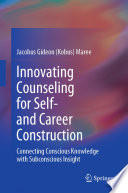 Innovating Counseling For Self And Career Construction