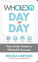 The Whole30 Day by Day Book