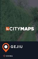 City Maps Gejiu China