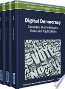 Digital Democracy Concepts Methodologies Tools And Applications