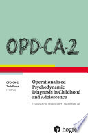 OPD CA 2 Operationalized Psychodynamic Diagnosis in Childhood and Adolescence