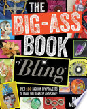 The Big Ass Book of Bling