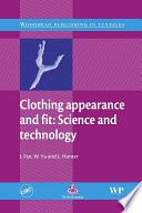 """Clothing Appearance and Fit: Science and Technology"" by J Fan, W Yu, L Hunter"