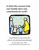 Is That the Reason Why Our Family Does Not Communicate Well?