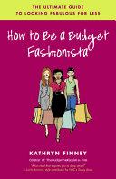 Pdf How to Be a Budget Fashionista