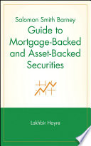 Salomon Smith Barney Guide to Mortgage Backed and Asset Backed Securities Book