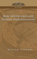 Rare Adventures and Painful Peregrinations