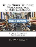 Study Guide Student Workbook for Circus Mirandus