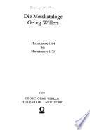 Die Messkataloge Georg Willers: Herbstmesse 1564 bis Herbstmesse 1573
