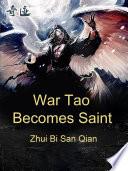 War Tao Becomes Saint