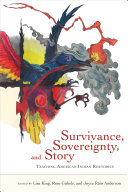 Survivance  Sovereignty  and Story