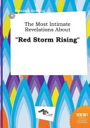 The Most Intimate Revelations about Red Storm Rising Book