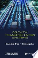 Big Data Transportation Systems Book