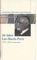 50 Jahre Leo-Baeck-Preis, 1957-2007