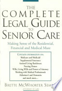 The Complete Legal Guide to Senior Care