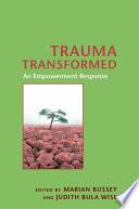 Trauma Transformed