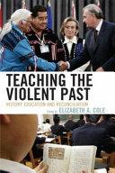 Teaching the Violent Past