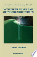 Nonlinear Waves and Offshore Structures Book