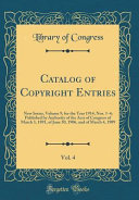 Catalog Of Copyright Entries Vol 4 Book PDF