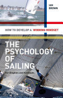 The Psychology of Sailing for Dinghies and Keelboats
