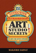 151 Effective and Extraordinary Art Studio Secrets
