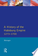 A History of the Habsburg Empire 1273 1700