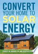 Convert Your Home to Solar Energy Book