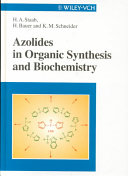 Azolides in Organic Synthesis and Biochemistry Book