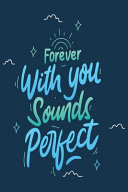 Forever With You Sound Perfect Book PDF