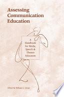 Assessing Communication Education