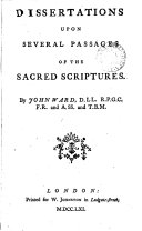 Dissertations Upon Several Passages of the Sacred Scriptures