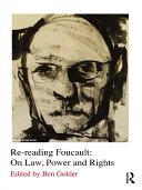 Re reading Foucault