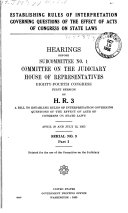 Establishing Rules of Interpretation Governing Questions of the Effect of Acts of Congress on State Laws